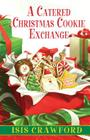 A Catered Christmas Cookie Exchange Cover Image