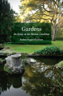 Gardens: An Essay on the Human Condition Cover Image