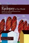 Epilepsy in Our World: Stories of Living with Seizures from Around the World (Brainstorms) Cover Image