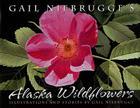 Gail Niebrugge's Alaska Wildflowers Cover Image