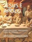 Jesus E Apolo: História dos Essênios - Impressionante Origem do Cristianismo Cover Image
