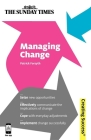 Managing Change: Seize New Opportunities; Effectively Communicate the Implications of Change; Cope with Everyday Adjustments; Implement (Creating Success) Cover Image