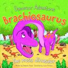 Brachiosaurus: The Nosy Dinosaur Cover Image