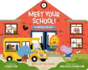 Meet Your School!: With Lift-the-Flaps! Cover Image