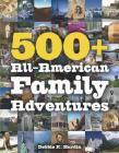 500+ All-American Family Adventures Cover Image