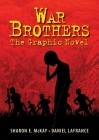 War Brothers: The Graphic Novel Cover Image