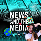 News and the Media Cover Image