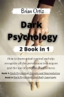 Dark Psychology: How to learn mind control and nlp, recognize all the persuasion techniques and the use of emotional influences. This b Cover Image