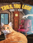 Tails, You Lose (Witch City Mystery #2) Cover Image