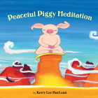 Peaceful Piggy Meditation Cover Image