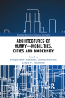 Architectures of Hurry--Mobilities, Cities and Modernity Cover Image