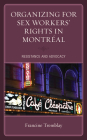 Organizing for Sex Workers' Rights in Montréal: Resistance and Advocacy Cover Image