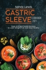 Gastric Sleeve Cookbook 2021: Easy And Nutritional Recipes to Lose Weight Fast and Stay Healthy Cover Image