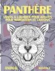 Livres à colorier pour adultes pour marqueurs et crayons - Mandala - Animal - Panthère Cover Image