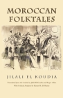Moroccan Folktales (Middle East Literature in Translation) Cover Image
