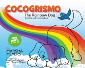Cocogrismo: The Rainbow Dog Reading and Coloring Book Cover Image