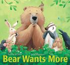Bear Wants More (Bear (Karma Wilson)) Cover Image