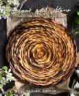 Flour and Stone: Baked for Love, Life and Happiness: Baked for Love, Life and Happiness Cover Image