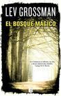 El Bosque Magico = The Magician King (Latrama) Cover Image