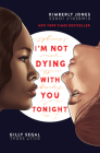 I'm Not Dying with You Tonight Cover Image