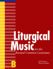 Liturgical Music for the Revised Common Lectionary, Year B Cover Image