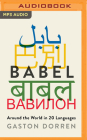 Babel: Around the World in Twenty Languages Cover Image