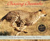 Chasing Cheetahs: The Race to Save Africa's Fastest Cat (Scientists in the Field Series) Cover Image