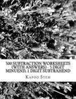 500 Subtraction Worksheets (with Answers) - 5 Digit Minuend, 1 Digit Subtrahend: Maths Practice Workbook Cover Image