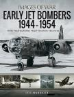 Early Jet Bombers, 1944-1954 (Images of War) Cover Image