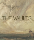 The Vaults: Art from the MacKenzie Art Gallery and the University of Regina Collections Cover Image
