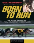 Born to Run: The Racing Greyhound from Competitor to Companion Cover Image