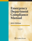 Emergency Department Compliance Manual: 2019 Edition Cover Image