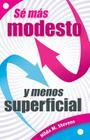 Sé Más Modesto Y Menos Superficial Cover Image