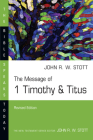 The Message of 1 Timothy and Titus: Guard the Truth (Bible Speaks Today) Cover Image