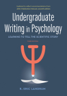 Undergraduate Writing in Psychology: Learning to Tell the Scientific Story, 3rd Ed. 2020 Copyright Cover Image