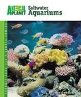 Setup and Care of Saltwater Aquariums Cover Image