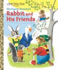 Richard Scarry's Rabbit and His Friends (Little Golden Book) Cover Image
