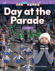 Fun and Games: Day at the Parade: Length (Mathematics Readers) Cover Image