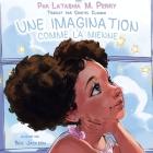Une Imagination Comme La Mienne Cover Image