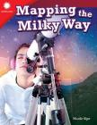 Mapping the Milky Way (Smithsonian Readers) Cover Image