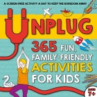 Unplug: 365 Fun, Family-Friendly Activities for Kids Cover Image