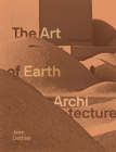 The Art of Earth Architecture: Past, Present, Future Cover Image
