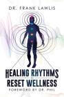 Healing Rhythms to Reset Wellness Cover Image