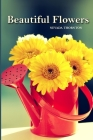 Beautiful Flowers: a Picture Book In Large Print For Adults And Seniors Cover Image