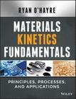 Materials Kinetics Fundamentals Cover Image