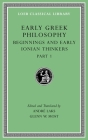 Early Greek Philosophy, Volume II: Beginnings and Early Ionian Thinkers, Part 1 (Loeb Classical Library #525) Cover Image