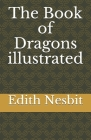 The Book of Dragons illustrated Cover Image
