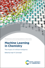 Machine Learning in Chemistry: The Impact of Artificial Intelligence Cover Image