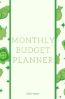 Monthly Budget Planner: Monthly Bill Payment Over 110 Pages / 6 x 9 Format Cover Image