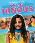 My Religion and Me: We are Hindus Cover Image